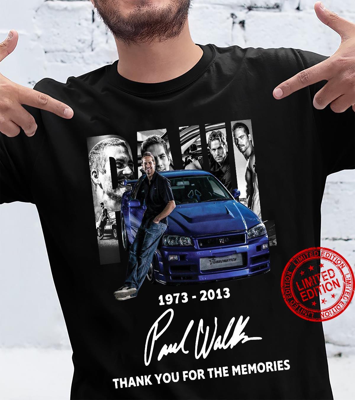 1973-2013 Paul Walker thank you for the memories shirt