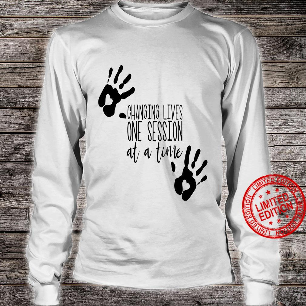 Changing Lives One Session At A Time Shirt long sleeved