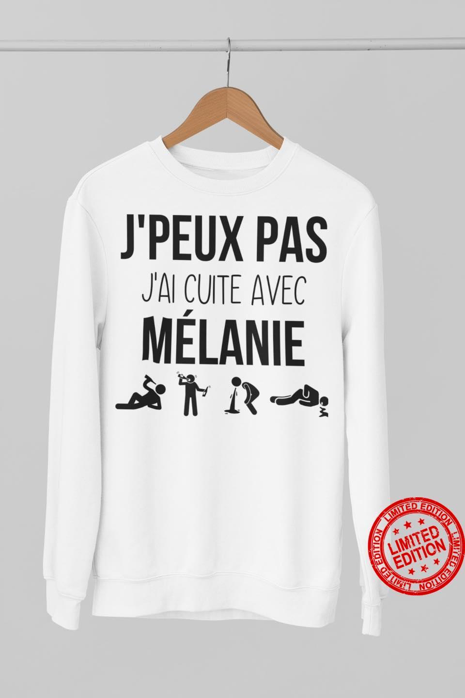 J'peux Pas J'ai Cuite Avec Melanie Shirt