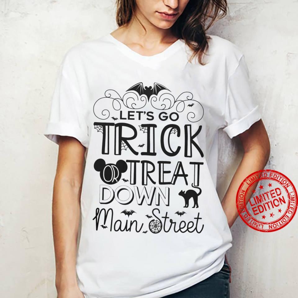 Let's Go Trick Treat Down Main Street Shirt ladies tee