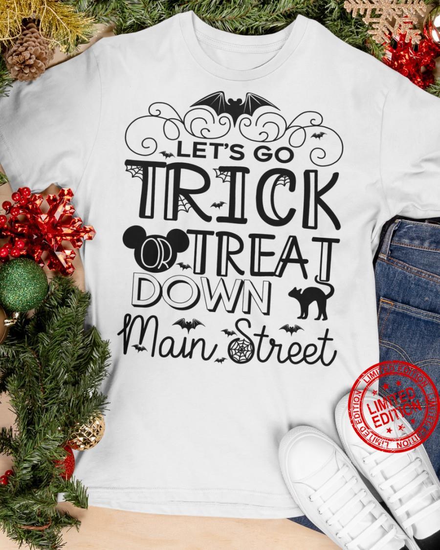 Let's Go Trick Treat Down Main Street Shirt