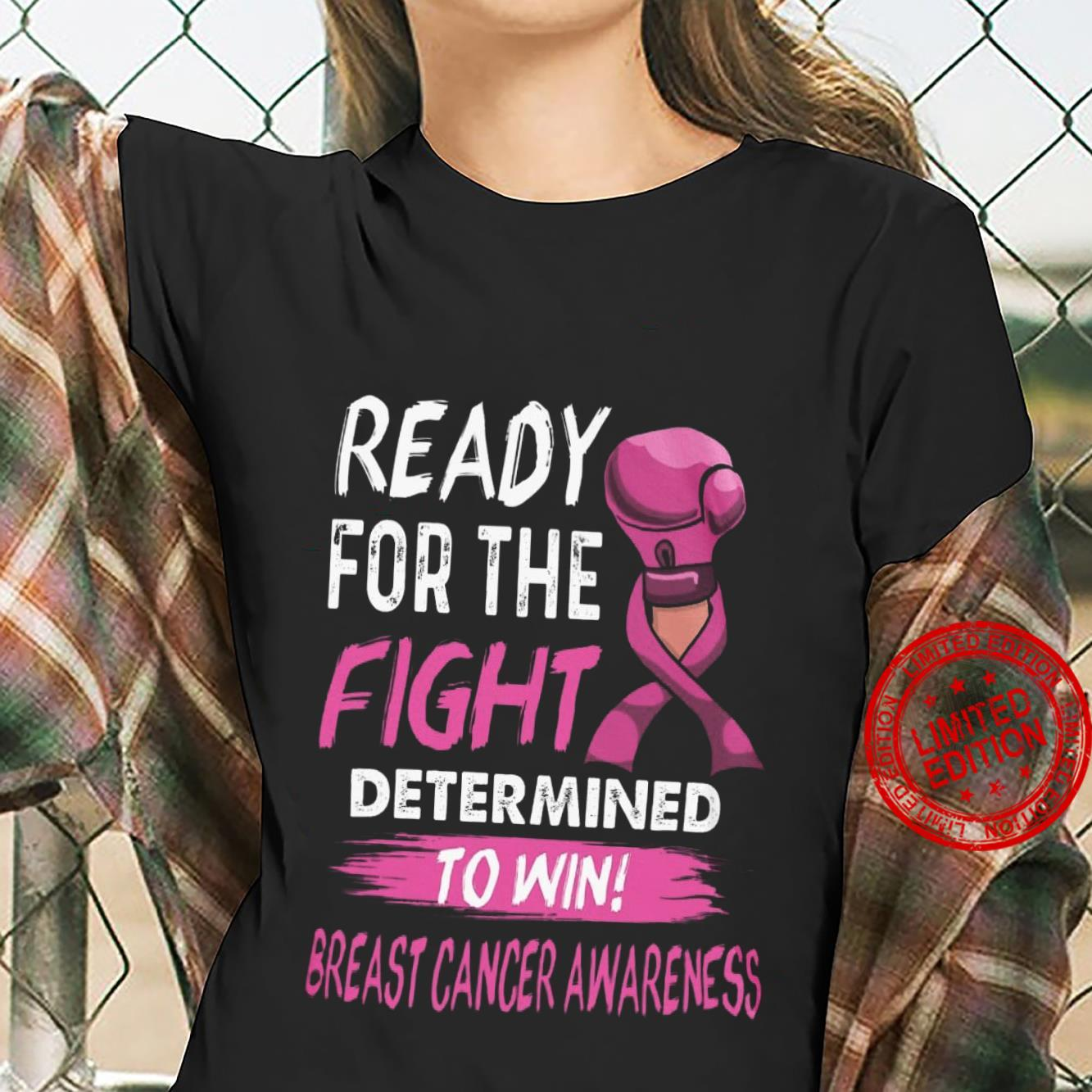 Ready For The Fight Determined To Win Breast Cancer Awareness Shirt ladies tee