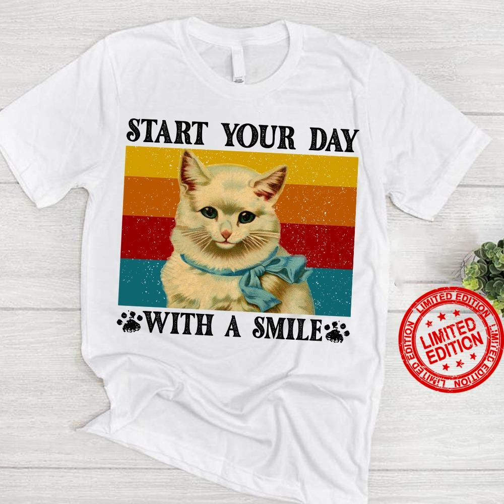 Start Your Day With A Smile Shirt