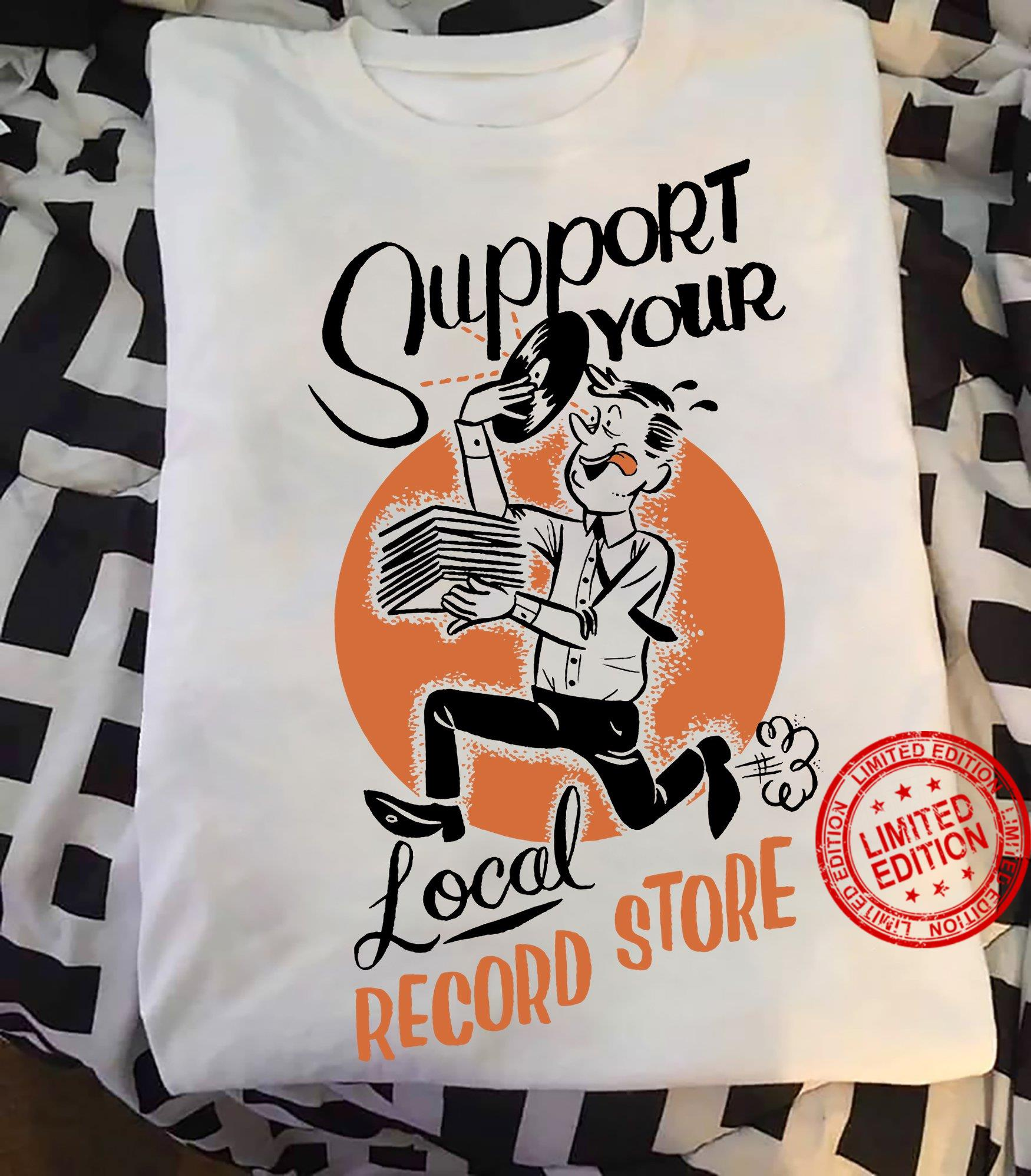 Support Your Local Record Store Shirt