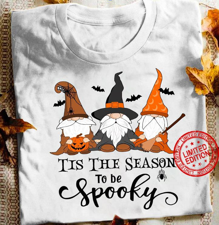 Tis The Season To Be Spooky Shirt