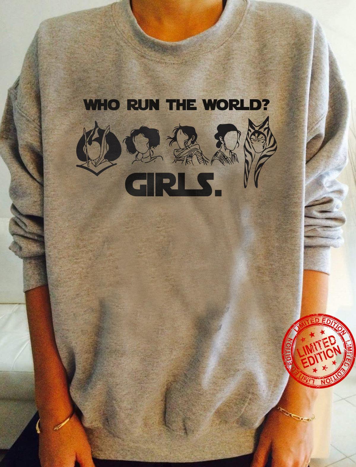 Who Run The World Girls Shirt