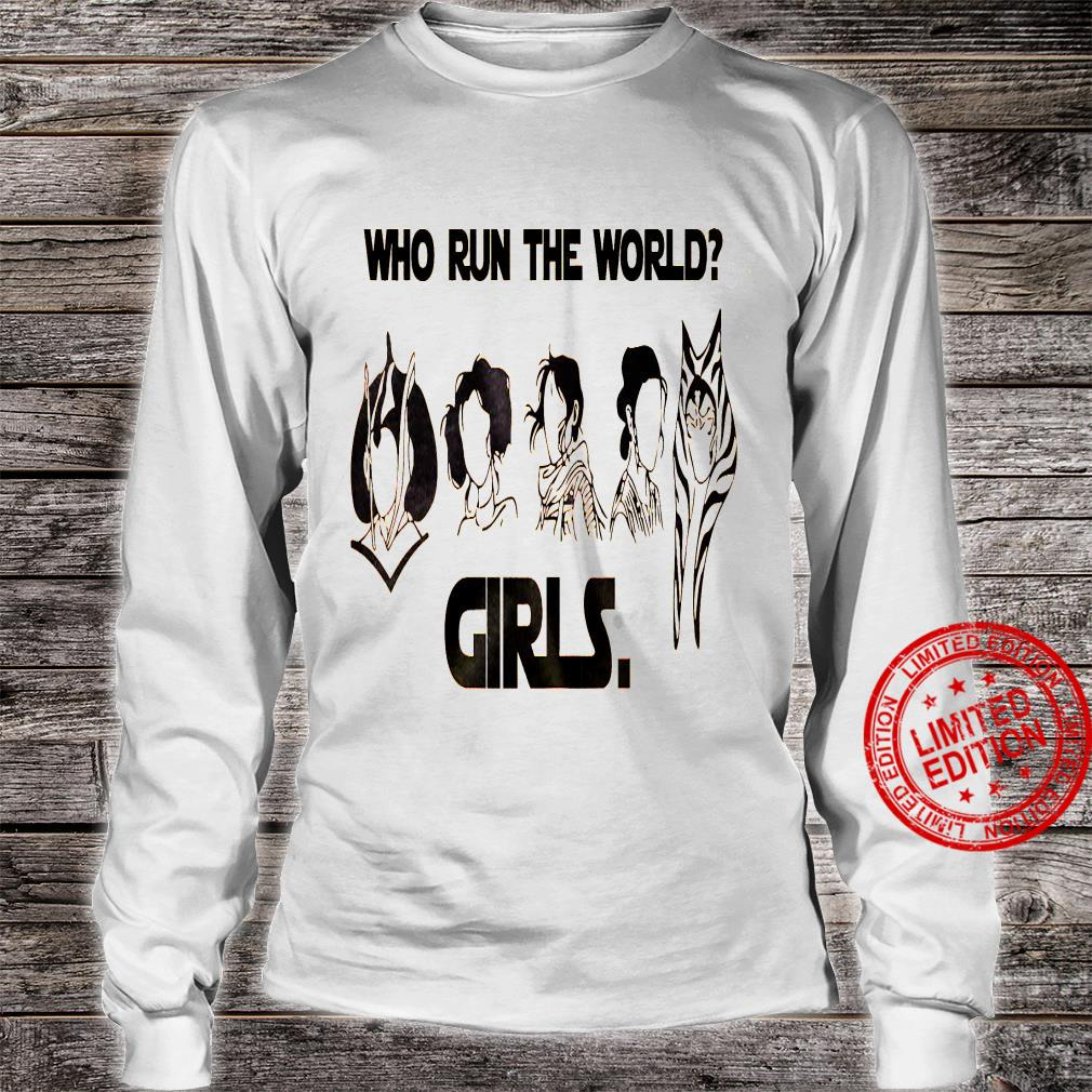 Who Run The World Girls Shirt long sleeved