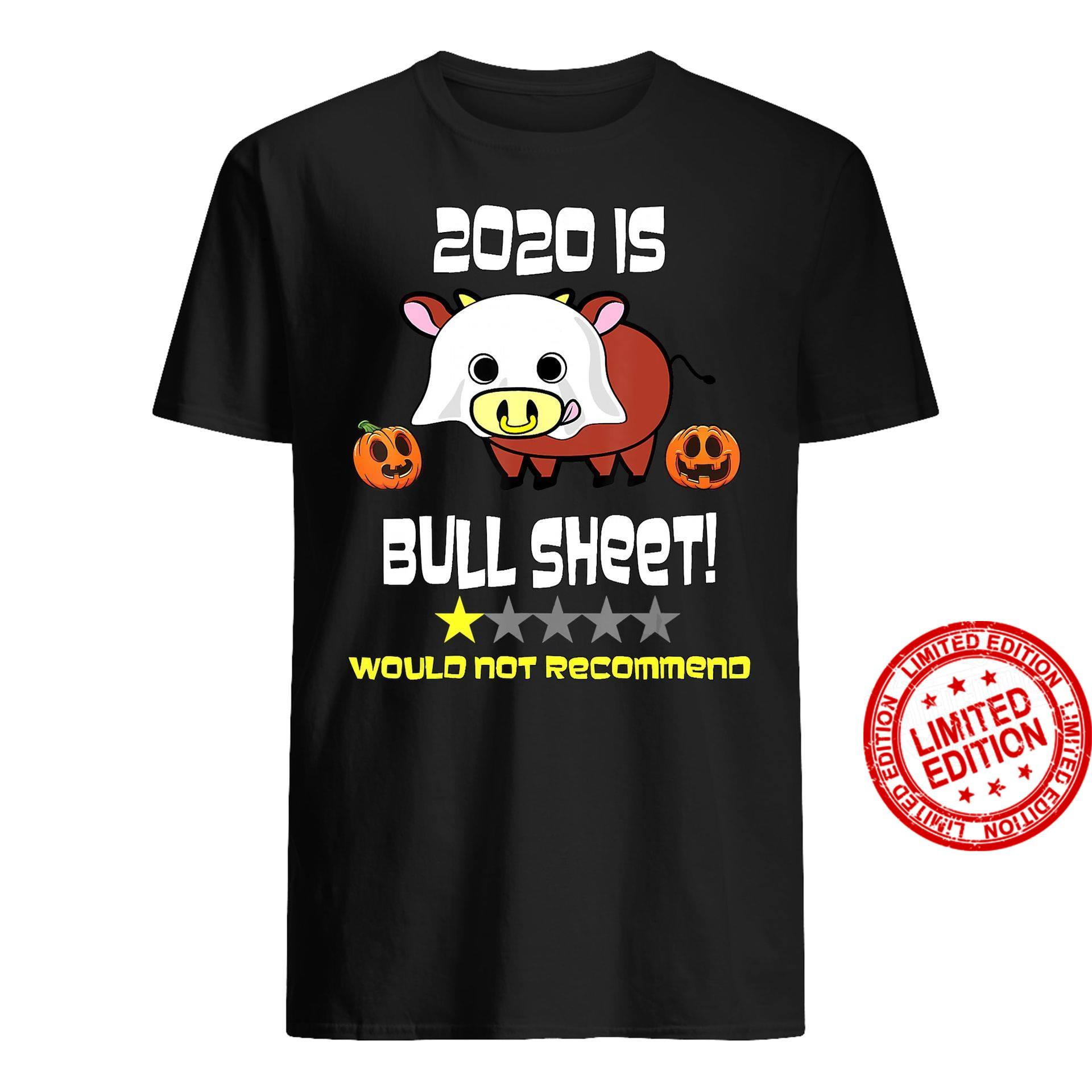 2020 Is Bull Sheet Would Not Recommend Shirt