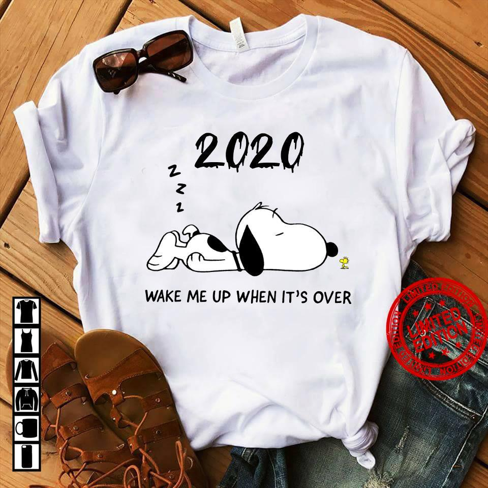 2020 Snoopy Wake Me Up When It's Over Shirt