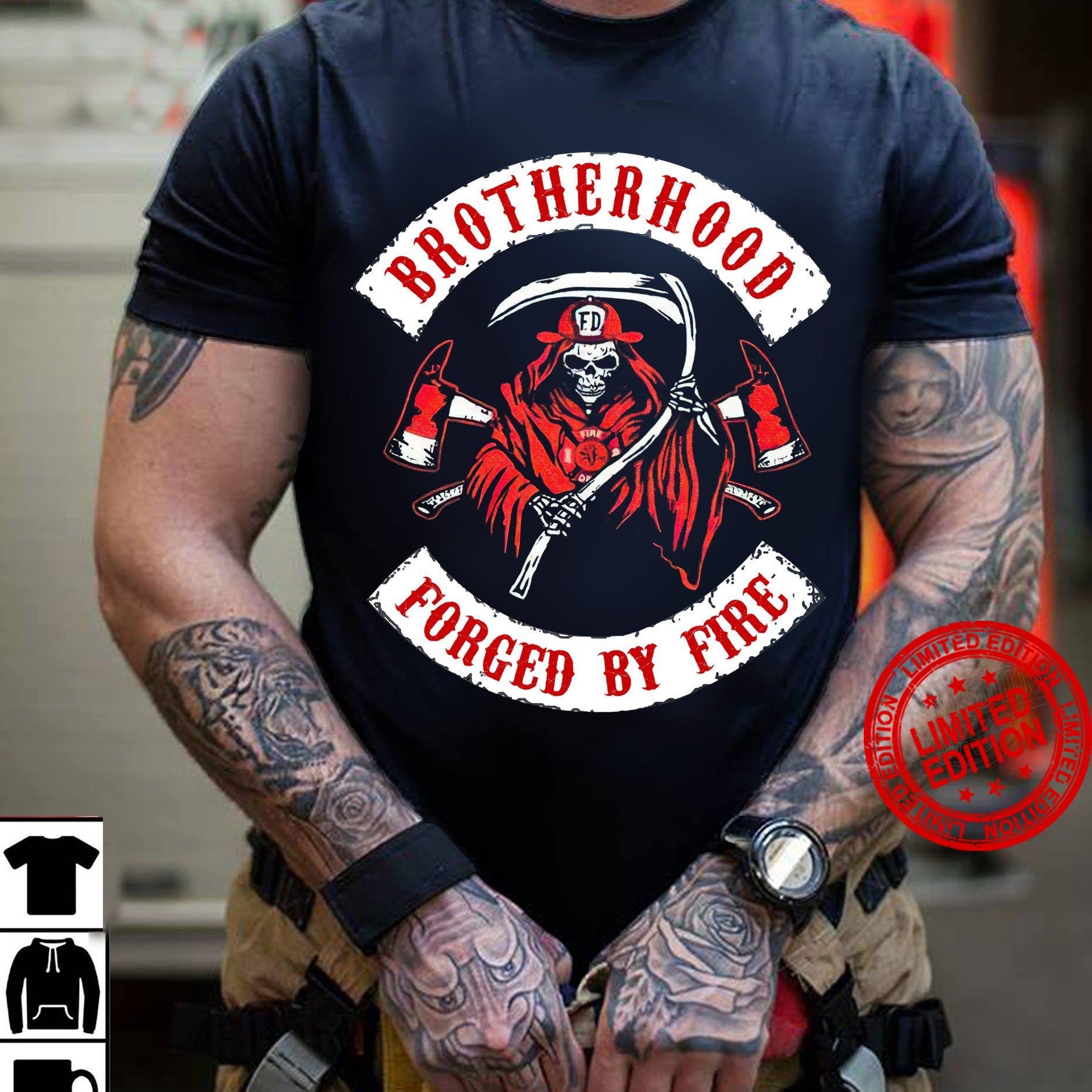Brotherhood Forged By Fire Shirt