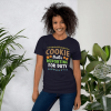 Cookie Tester Reporting For Duty Shirt