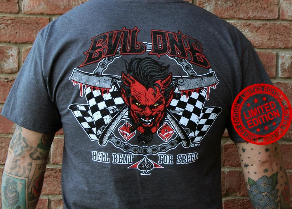 Evil One Hell Bent For Speed Shirt