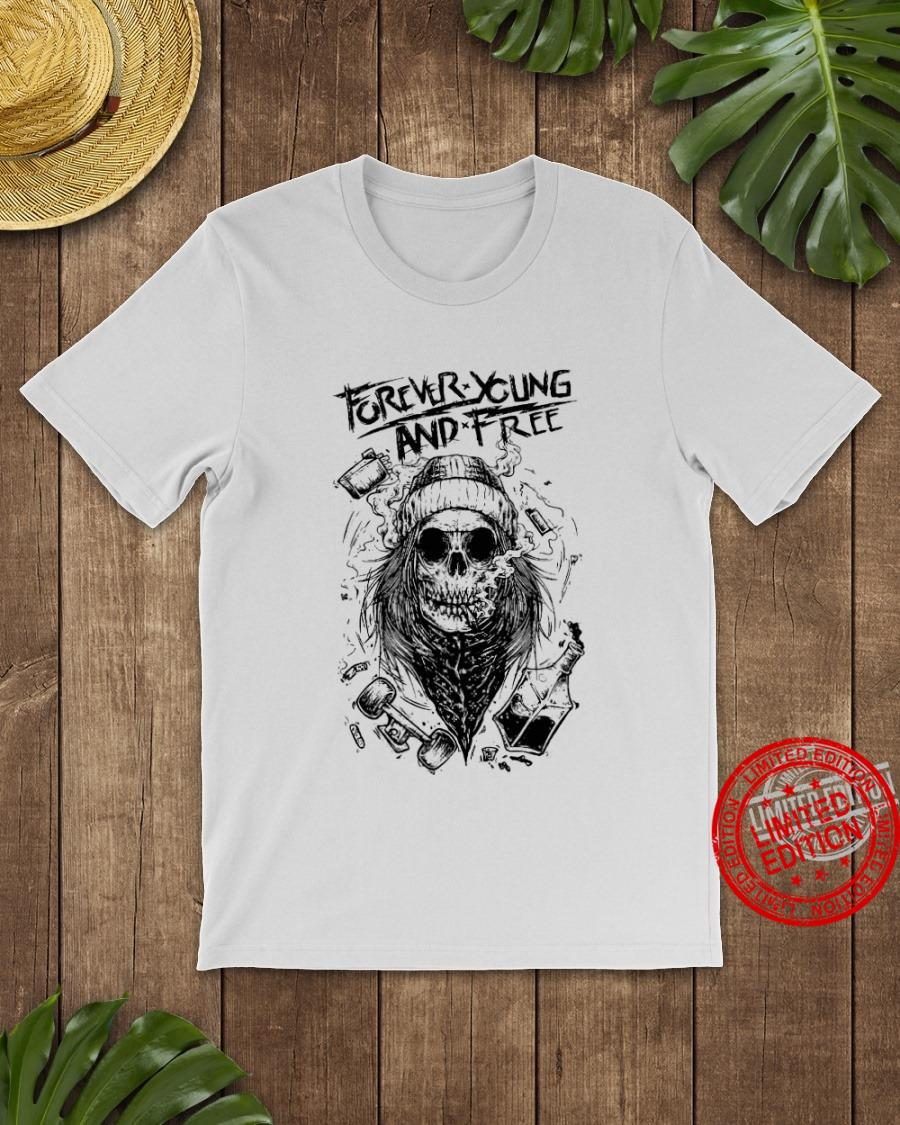 Forever Young And Free Shirt