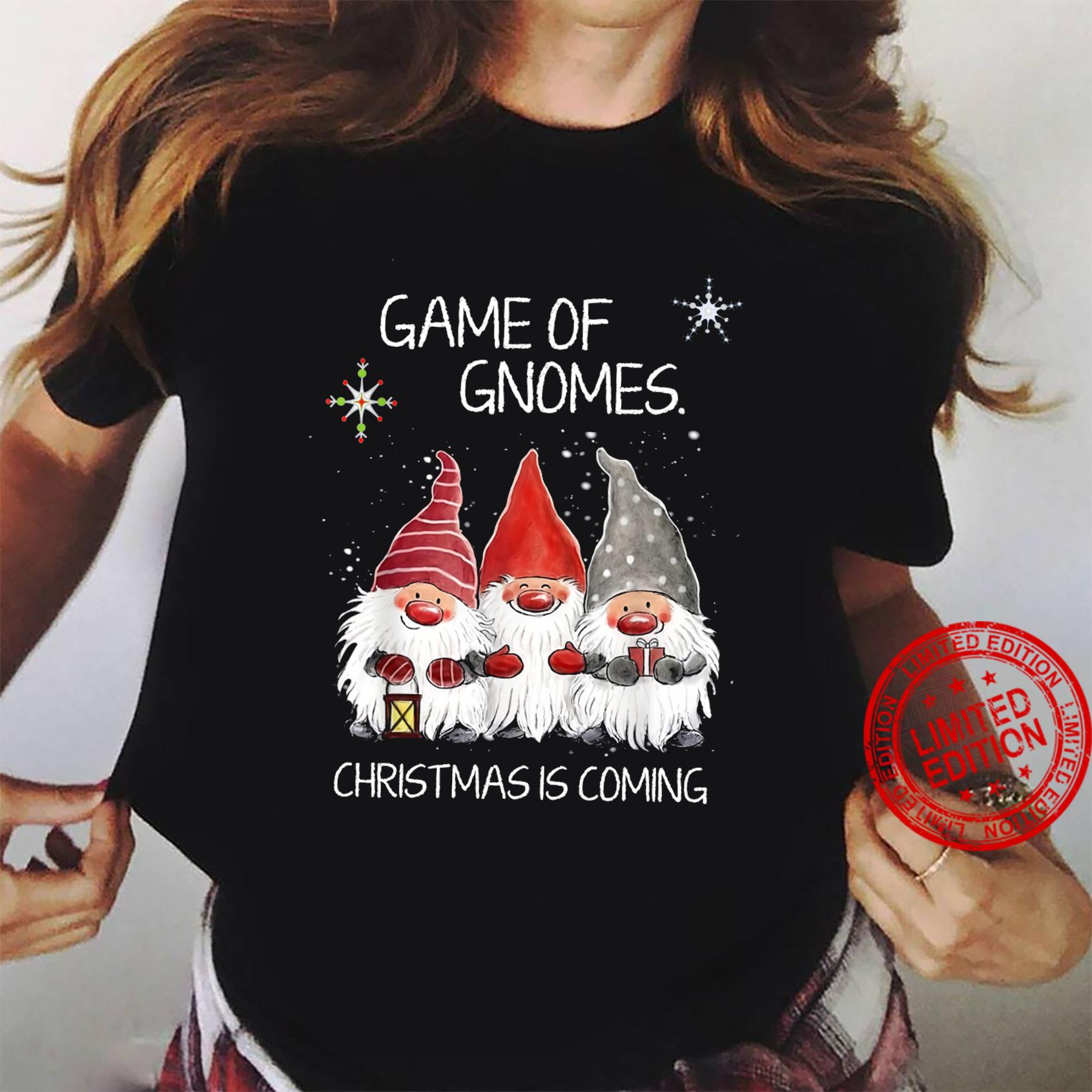 Game Of Gnomes Christmas Is Coming Shirt ladies tee