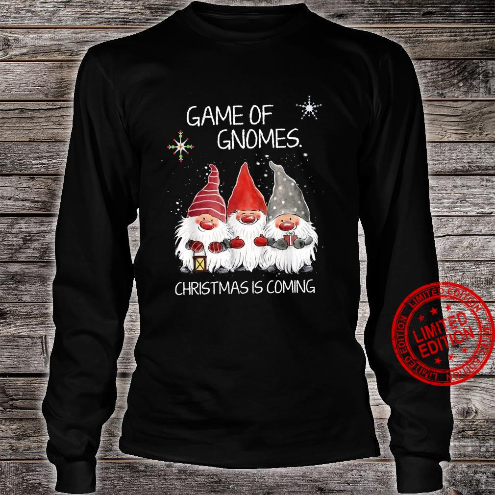 Game Of Gnomes Christmas Is Coming Shirt long sleeved