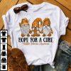 Hope Foor A Cure Gnomies Shirt
