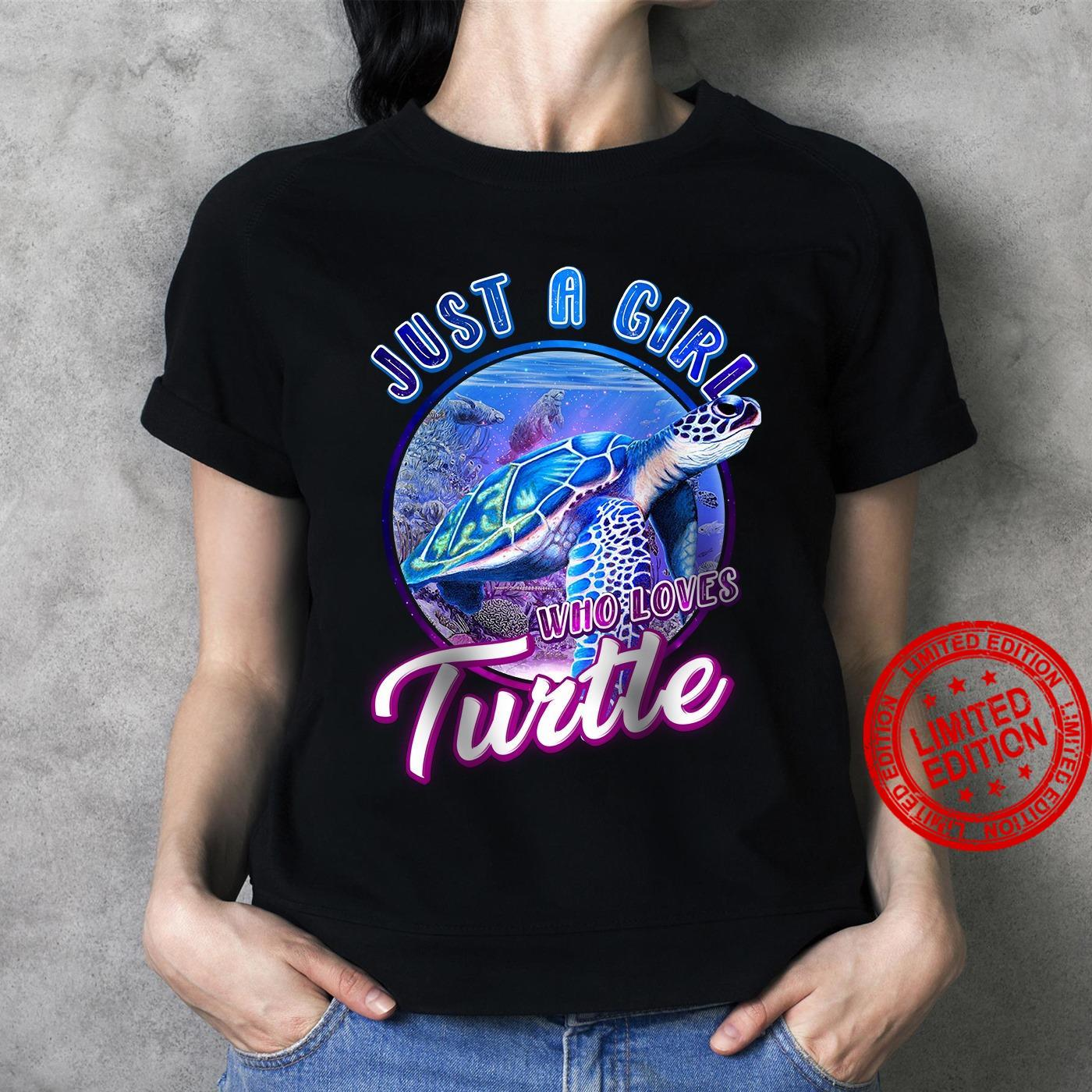 Just A Girls Who Loves Turtle Shirt