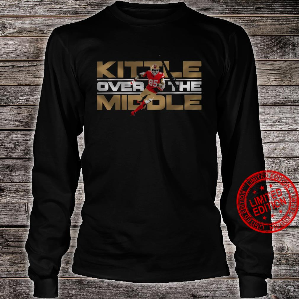 Kittle Over The Middle Shirt long sleeved