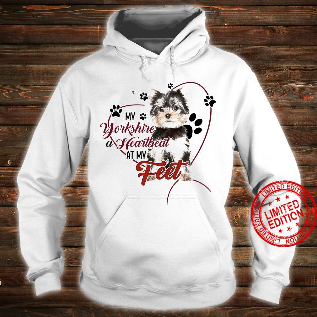 My Yorkshire A Heartbeat At My Feet Shirt hoodie