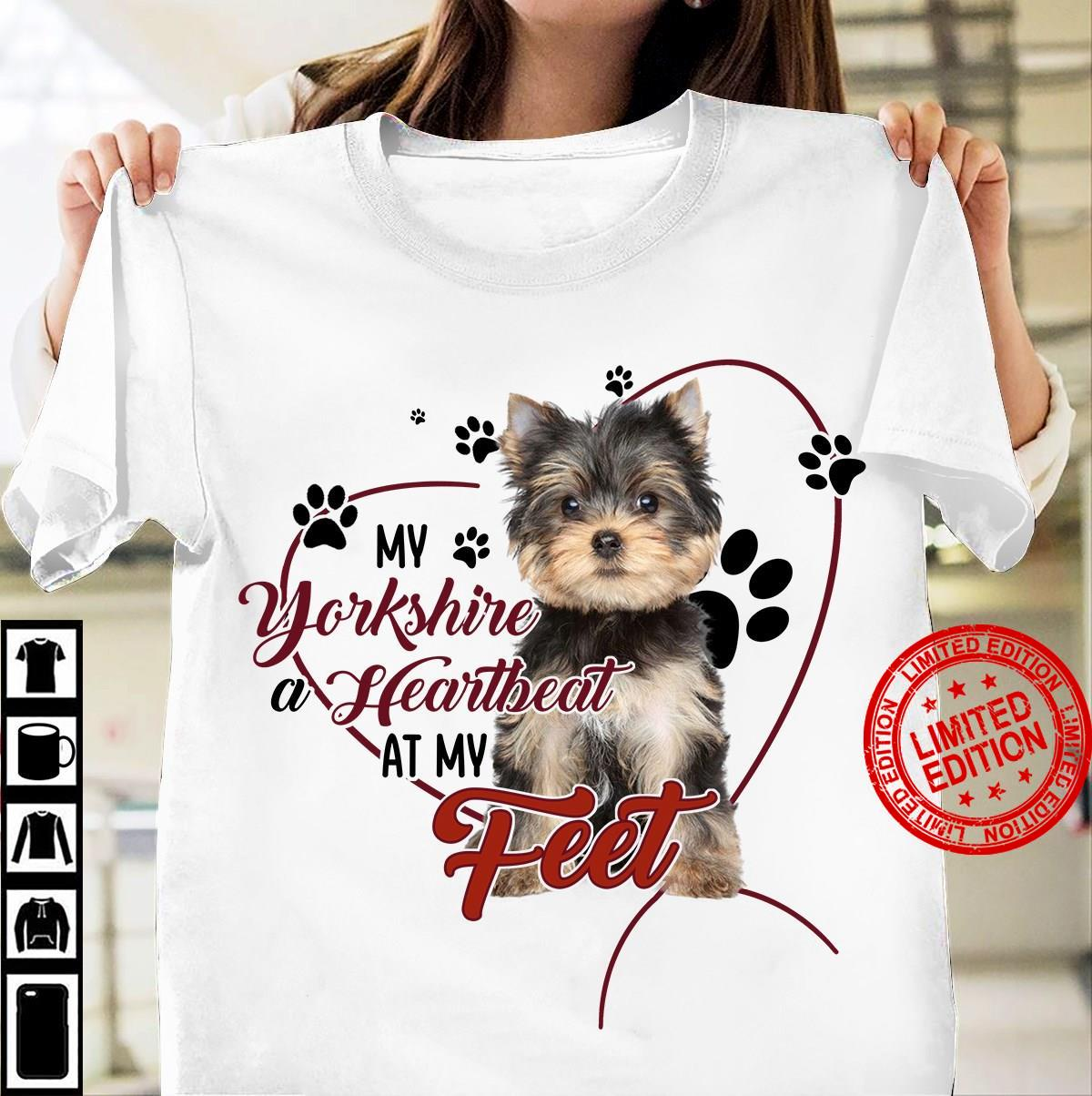 My Yorkshire A Heartbeat At My Feet Shirt