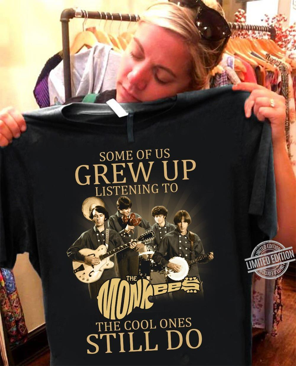 Some Of Us Grew Up Listening To The Cool Ones Still Do Shirt