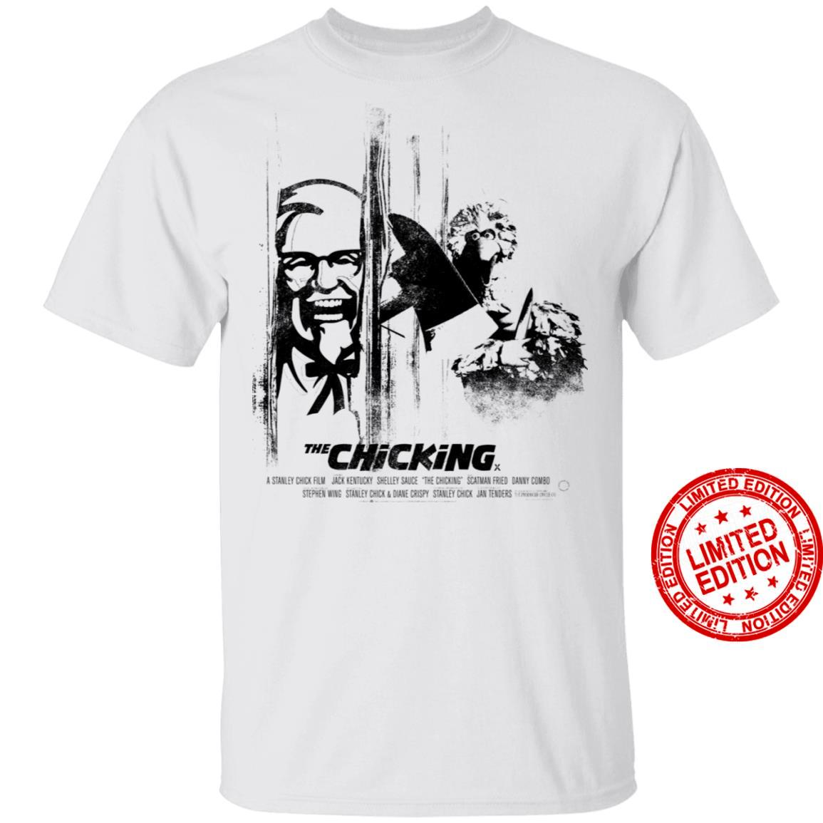 The Chicking A Stanley Chick Film Jack Kentucky Shelley Sauce The Chicking Scatman Fried Danny Combo Shirt