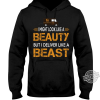 Ups I Might Look Like A Beauty But Deliver Like A Beast ShitShirt