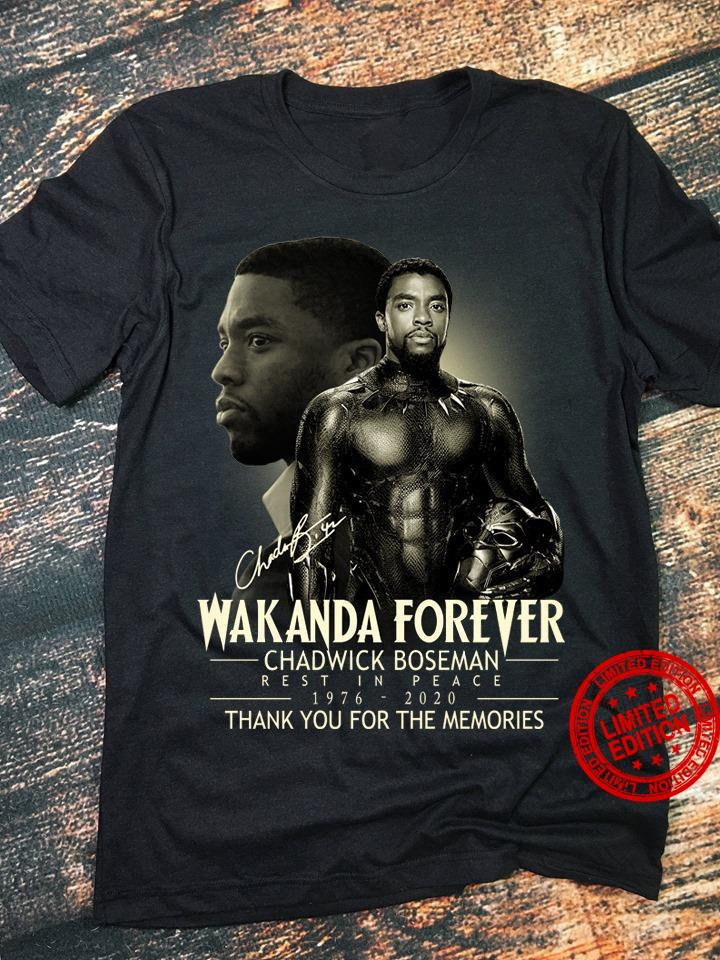 Wakanda Forever Chadwick Boseman Reast In Peace 1976 2020 Thank You For The Memories Shirt