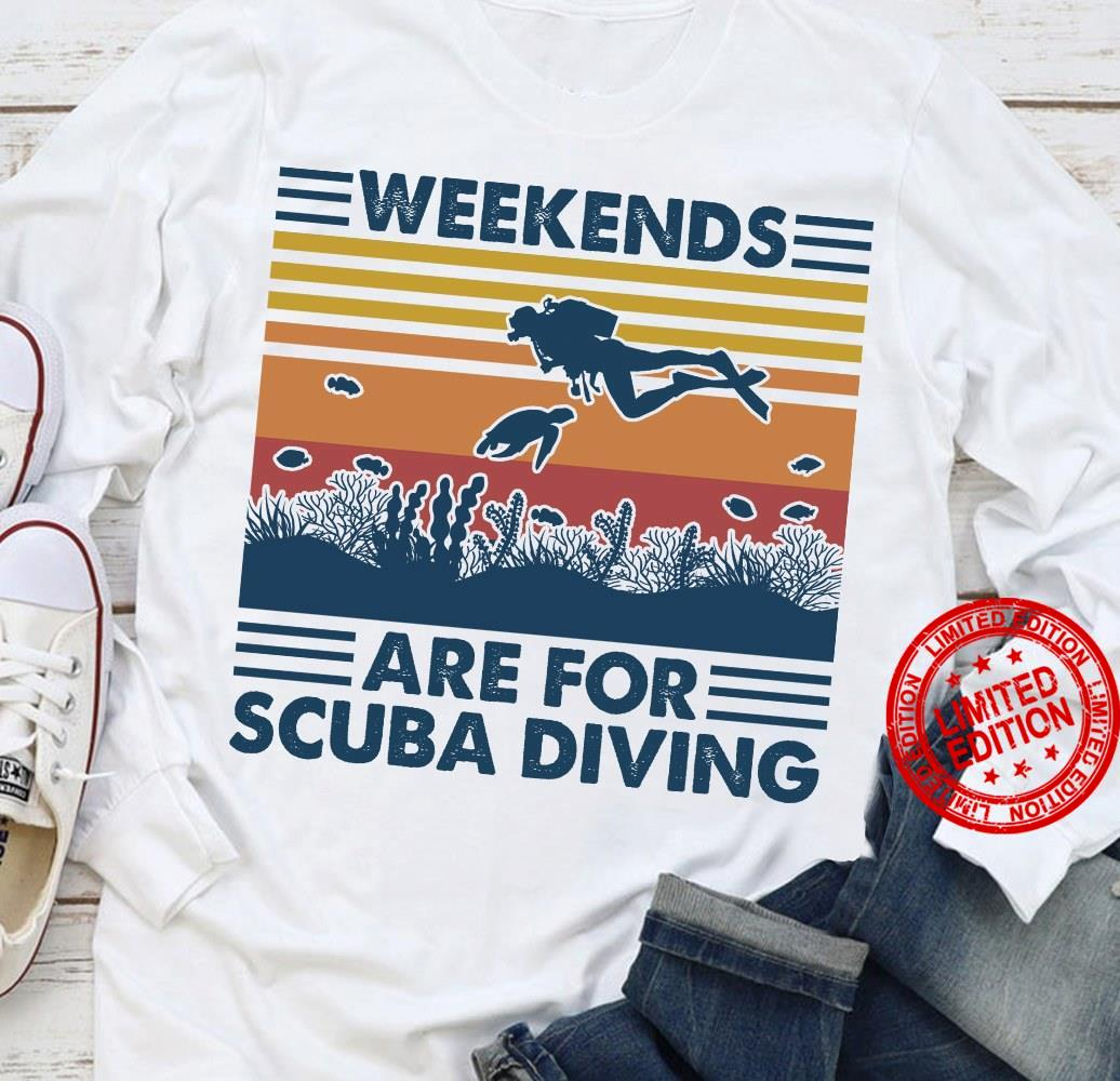 Weekends Are For Scuba Diving Shirt